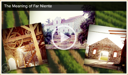 Far Niente historic video