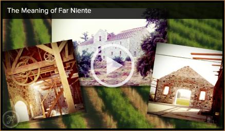 Far Niente historic video