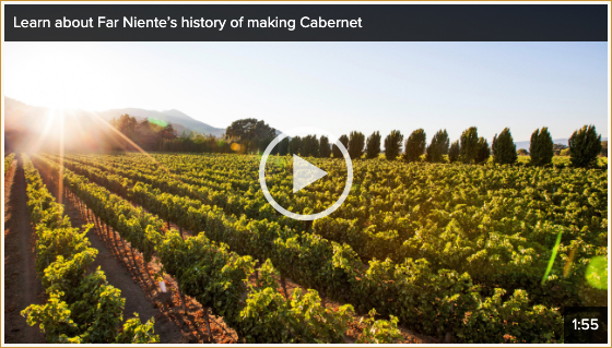 Far Niente's history of making Cabernet